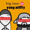Snoochie Boochies (Feat. Yung Niffty)