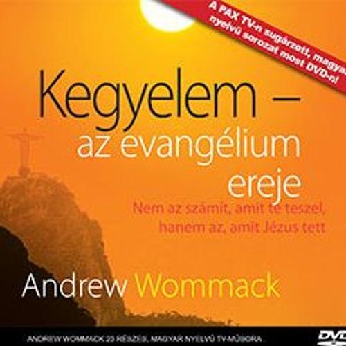 Andrew Wommack: Kegyelem, az evangélium ereje