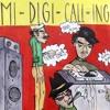 Mi-Digi-Call-Ing