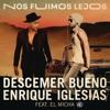 Descemer Bueno Ft Enrique Iglesias & El Micha - Nos Fuimos Lejos