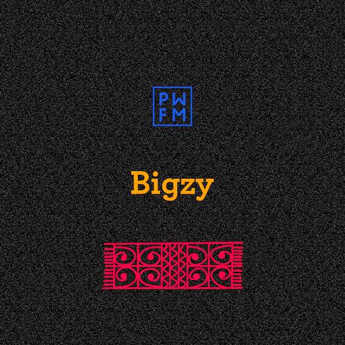 Podcast PWFM104 : Bigzy 💥