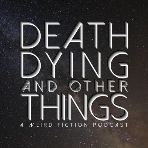 Episode 21: Dreams of Dead Energy