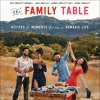 THE FAMILY TABLE by Jazz Smollett-Warwell, Jake Smollett, Jurnee Smollett-Bell, and Jussie Smollett
