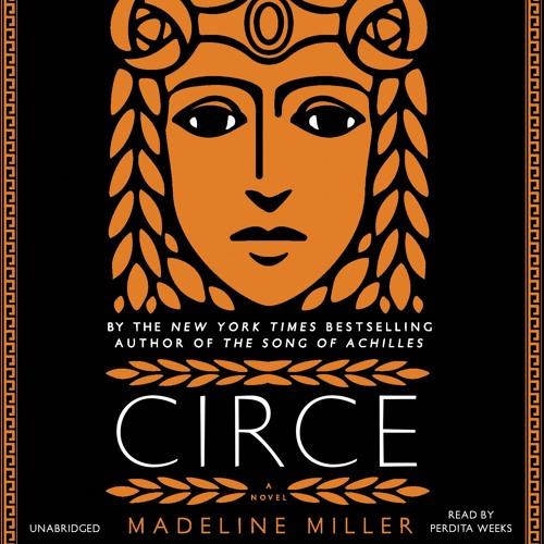 CIRCE by Madeline Miller Read by Perdita Weeks - Audiobook Excerpt