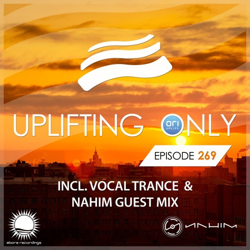 Uplifting Only 269 (incl. NaHiM Guestmix) (April 5, 2018) [incl. Vocal Trance]