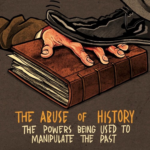 The Abuse of History - Bettany Hughes, Rana Mitter, Mosul Eye - Spring 2018