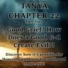 Good Grief! How Does a Good G-d Create Evil?!