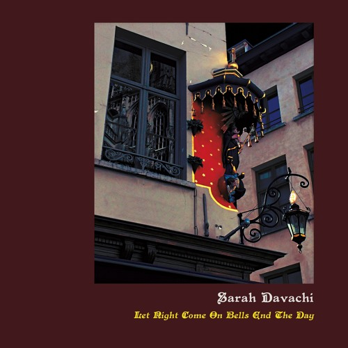 "R45 Sarah Davachi - ""Buhrstone"" from Let Night Come On Bells End The Day  LP w/ CD"