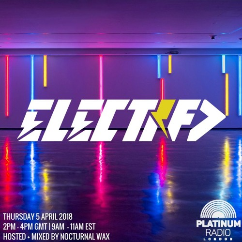 The Electrified Broadcast 026 with Nocturnal Wax (Extended