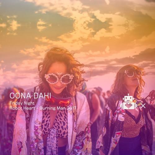 Öona Dahl - Robot Heart 10 Year Anniversary - Burning Man 2017
