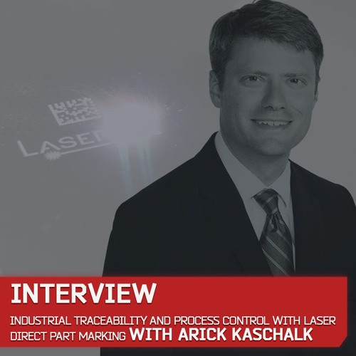 Industrial Traceability And Process Control With Laser Direct Part Marking By Arick Kashalk