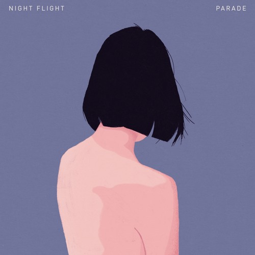 Night Flight - Parade