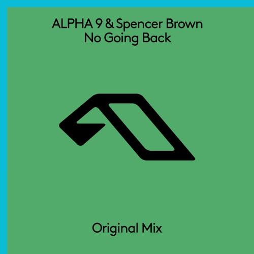 ALPHA 9 x Spencer Brown - No Going Back