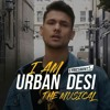 I Am Urban Desi - The Musical Mickey Singh & Friends