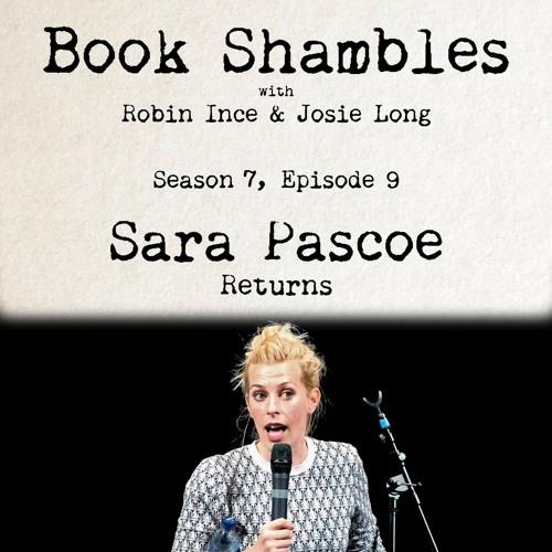 Book Shambles - Season 7, Episode 9 - Sara Pascoe