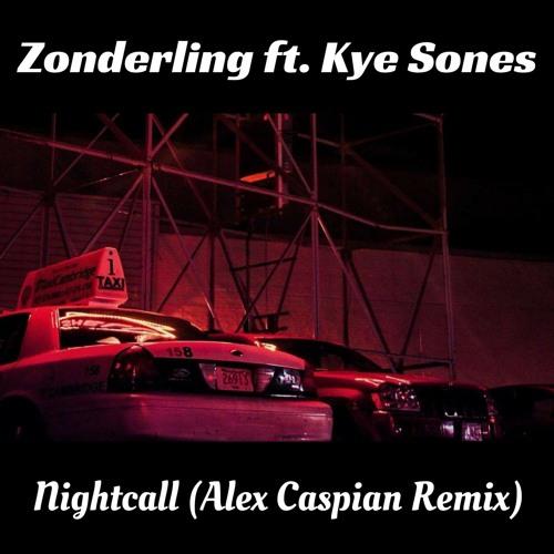 Zonderling ft. Kye Sones - Nightcall (Alex Caspian Remix)