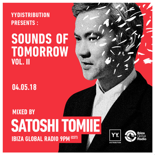 SOUNDS OF TOMORROW Vol. II mixed by Satoshi Tomiie