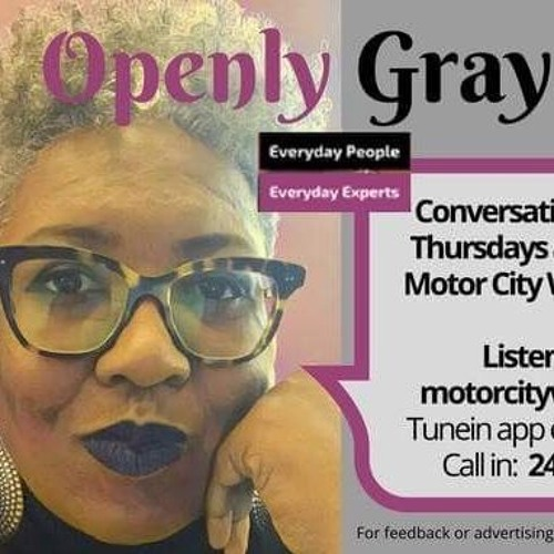 Openly Gray with Kija Gray 4 - 5- 18