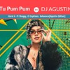(Demo 3 Versiones)-  95 - Tu Pum Pum - Karol G  Ft Shaggy, El Capitaan  -  [Agustin Edition]