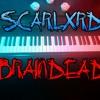 SCARLXRD - A BRAINDEAD civilisatixn - piano live version (cover)