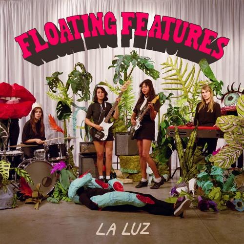 """La Luz - """"The Creature"""""""