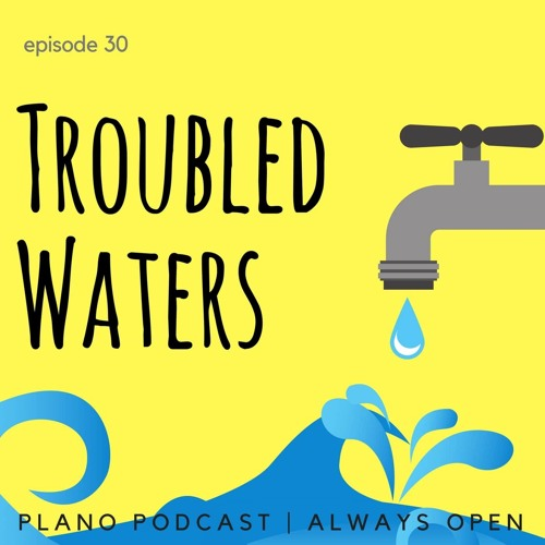 Episode 30 Troubled Waters