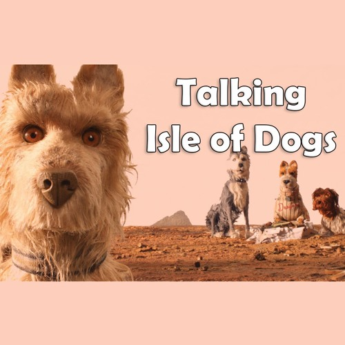 Talking Isle of Dogs with Conrado Falco