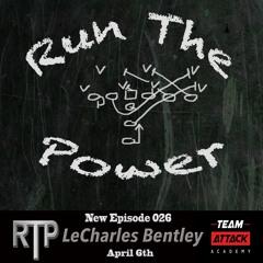 LeCharles Bentley - Optimizing Offensive Line Movements EP 026