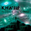 Dreamvibes Chapeleiro - Heartless In Universe Portal (Kha'Ju Mashup) | FREEDOWNLOAD