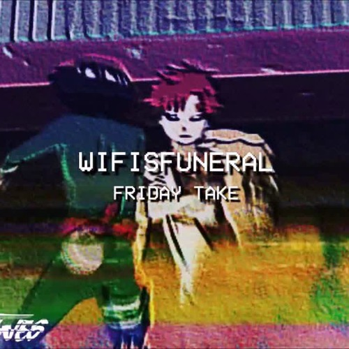 WIFISFUNERAL - FRIDAY TAKE (PROD  CRIS DINERO) - YouTube by