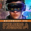 MellonCast #95 - Spielberg E O Jogador Nº1