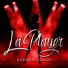 K&D (kazadon & Dras) - La Player