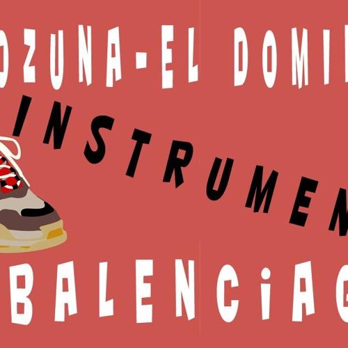 Balenciaga Instrumental - Ozuna y El Dominio - 2018 Gratis