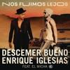 Descemer Bueno, Enrique Iglesias, El Micha - Nos Fuimos Lejos (Dj Nev Rmx)