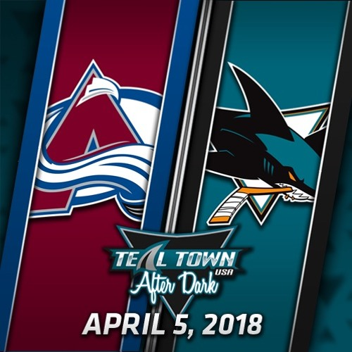 Teal Town USA After Dark (Postgame) Sharks vs Avalanche -  4-5-2018