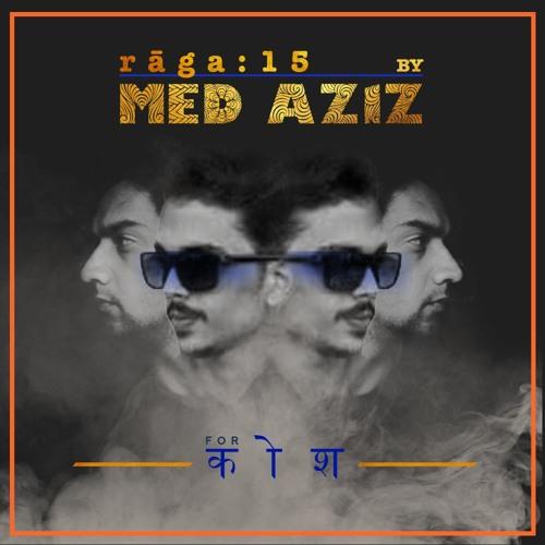 rāga : 15 - Med Aziz
