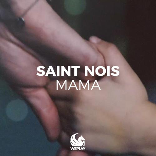Saint Nois - Mama