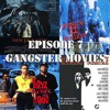T5DOA GANGSTER MOVIES EPISODE 07