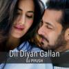 05_Dil Diyan Gallan - DJ Piyush