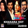 Khasara OST - Ary Digital - Rahat Fateh Ali Khan - PAKISTANI - ClickMaza.com