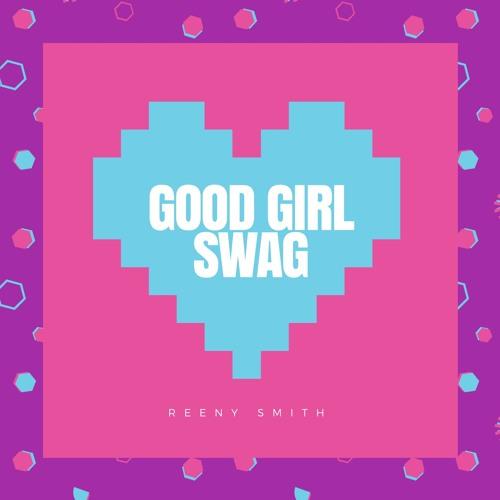 Good Girl Swag
