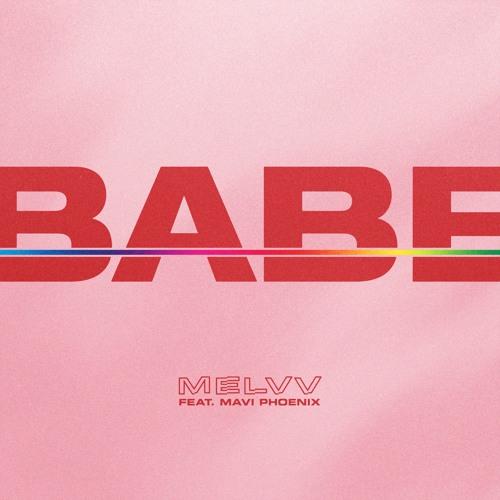 Babe (feat. Mavi Phoenix)