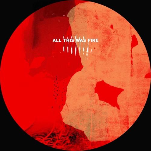Héctor Oaks - All This Was Fire - OAKS07