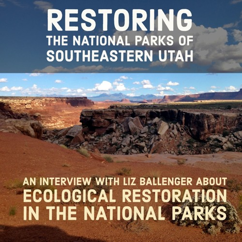 Restoring the National Parks of Southeastern Utah