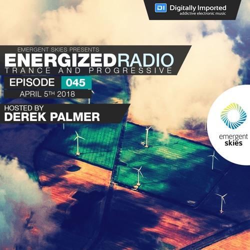Energized Radio 045 with Derek Palmer [Apr 05 2018]