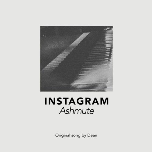 Instagram (Original Song by DEAN)