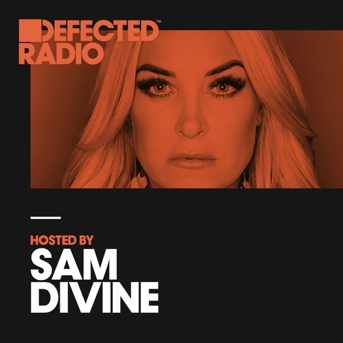 Defected Radio Show presented by Sam Divine - 06.04.18