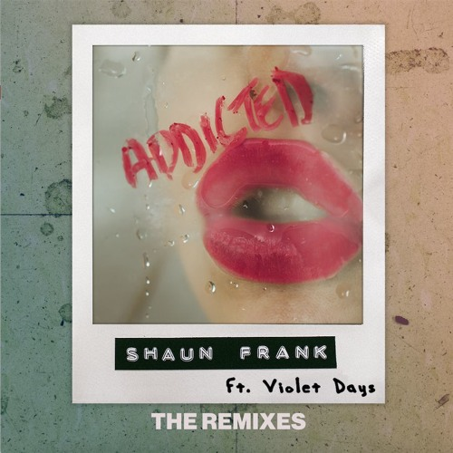 Shaun Frank Addicted Midnight Kids Remix