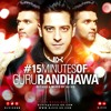 15 Min Of Guru Randhawa By DJ VIX.