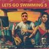 Let's Go Swimming 5